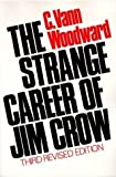img - for The Strange Career of Jim Crow (Galaxy Books) by Woodward, C.Vann 3Rev Edition (1974) book / textbook / text book