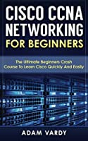 Cisco CCNA Networking For Beginners Front Cover
