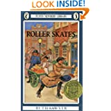 Ruth Sawyer, Roller Skates