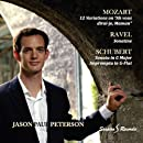 Jason Paul Peterson: Mozart, Ravel, Schubert