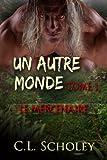 Le Mercenaire [Un Autre Monde Tome 1] [French Edition]