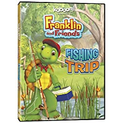 Franklin & Friends: Fishing Trip