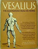 Vesalius: The Illustrations from His Works
