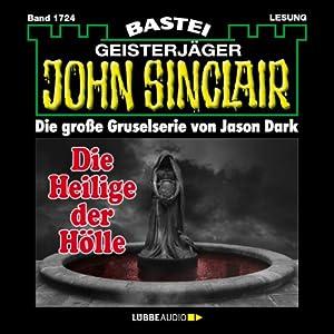 Die Heilige der Hölle (John Sinclair 1724) Hörbuch
