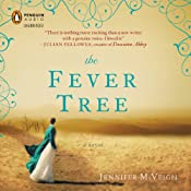 The Fever Tree | [Jennifer McVeigh]