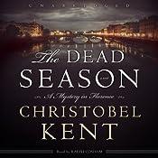 The Dead Season | [Christobel Kent]