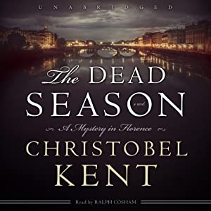 The Dead Season | [Christobel Kent]