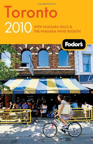 Fodor'S Toronto 2010: With Niagara Falls & The Niagara Wine Region (Travel Guide)
