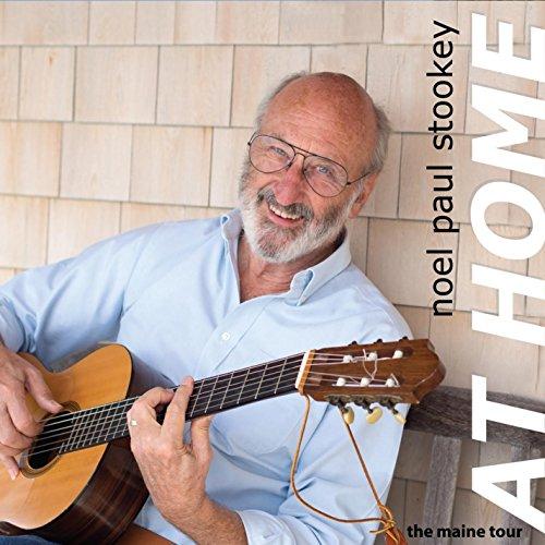 Noel Paul Stookey - At Home: The Maine Tour - Zortam Music
