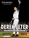 img - for Derek Jeter: Excellence and Elegance (The New York Times Collection) book / textbook / text book