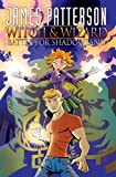 James Patterson James Patterson's Witch & Wizard Vol. 1: Battle for Shadowland TP (Witch & Wizard (Graphic Novels))