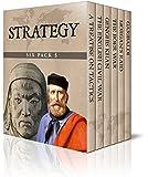 Strategy Six Pack 5 - A Treatise on Tactics, The English Civil War, Genghis Khan, The Boer War, Morgan's Raid and Garibaldi (Illustrated)