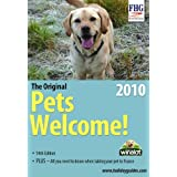 Pets Welcome, 2010 (Family Holiday Guides) (Farm Holiday Guides)by Anne Cuthbertson
