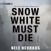Snow White Must Die | Nele Neuhaus