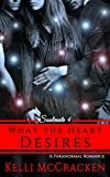What the Heart Desires: A Paranormal Romance (Soulmate Series Book 4)