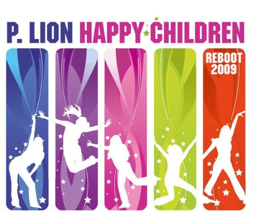 P. Lion - Happy Children 2009 - Zortam Music
