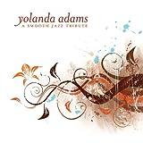 echange, troc Various Artists - Yolanda Adams Smooth Jazz Tribute