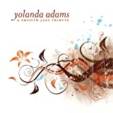 Smooth Jazz Tributeby Yolanda Adams