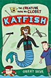 img - for Katfish (Creature from My Closet) book / textbook / text book
