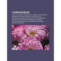 Carangidae: Alectis, Alepes, Carangoides, Caranx, Decapterus, Oligoplites, Selene, Seriola, Trachinotus, Trachurus...