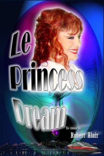 le-princess-dream-french-edition