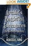 Archie's Battleflat Adventures: The H...
