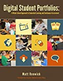 "Matt Renwick, ""Digital Student Portfolios: A Whole School Approach to Connected Learning and Continuous Assessment"" (Theory and Practice, 2014)"