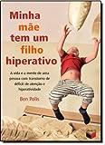 img - for Minha Mae Tem Um Filho Hiperativo (Em Portuguese do Brasil) book / textbook / text book