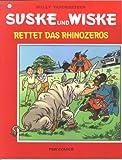 Suske und Wiske  1: Rettet das Rhinozeros (Comic)