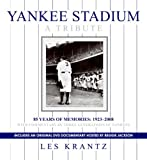 Yankee Stadium: A Tribute: 85 Years of Memories: 1923-2008 (006143860X) by Krantz, Les