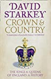 Crown and Country: The Kings & Queens of England: A History