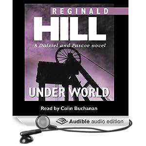 Under World: Dalziel and Pascoe Series, Book 10 (Unabridged)