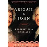 Abigail and John: Portrait of a Marriage ~ Edith Belle Gelles