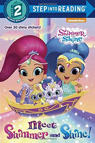 Meet Shimmer and Shine! (Step into Reading)
