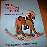 The Strom Toys: A Perpetual Wish Book