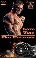Love Ties (Club Ties Book 1) (English Edition)