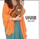 ヴィヴィッドにビビール VIVID/VIVIR