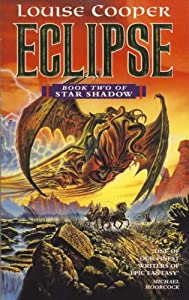 Star Shadow Trilogy : Eclipse (Book 2) by Louise Cooper