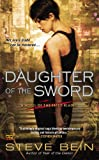Daughter of the Sword: A Novel of the Fated Blades