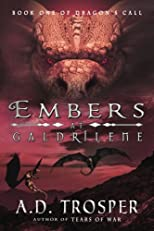 Embers at Galdrilene (Volume 1)