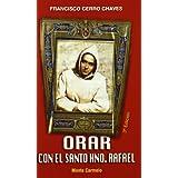Orar con el santo hno. Rafael