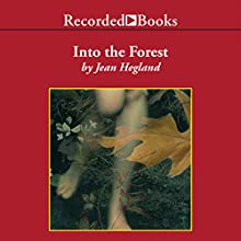 Into the Forest (       UNABRIDGED) by Jean Hegland Narrated by Alyssa Bresnahan