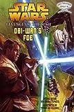 Obi-Wans Foe (Star Wars Revenge of the Sith, Jedi Readers, Step 4)