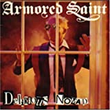 Delirious Nomad by Armored Saint (2011-02-07)