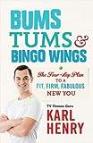 Karl Henry Bums, Tums & Bingo Wings
