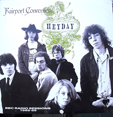 Fairport Convention - Heyday - BBC sessions 1968-1969 - Zortam Music