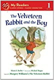 The Velveteen Rabbit and the Boy (My Readers)