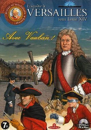Enquête à Versailles II :  avec Vauban