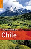 Andrew Benson The Rough Guide to Chile