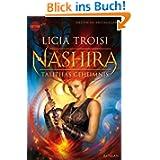 Nashira - Talithas Geheimnis: Roman (Heyne fliegt)